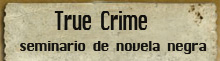Curso True Crime: Seminario de No